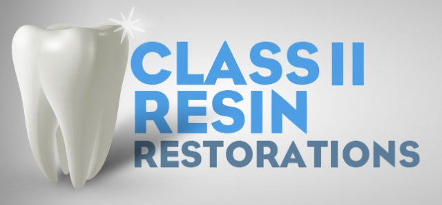 "Class II Resin Restorations: Quick Tips to Help Manage the ""Step Child"" of Direct Restorations"