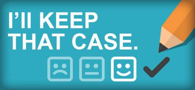 I'll Keep That Case, Thank You!