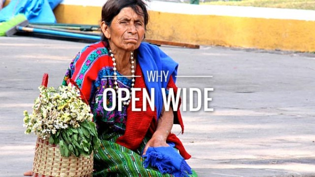 Why Open Wide?