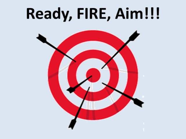 Ready, Fire, Aim: A Strategy For Practice Growth