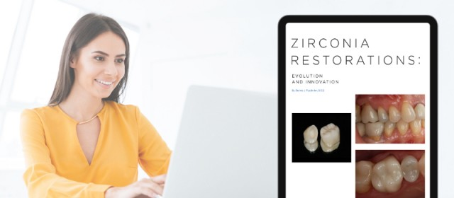 New White Paper: 'Evolution and Innovation' of Zirconia Restorations